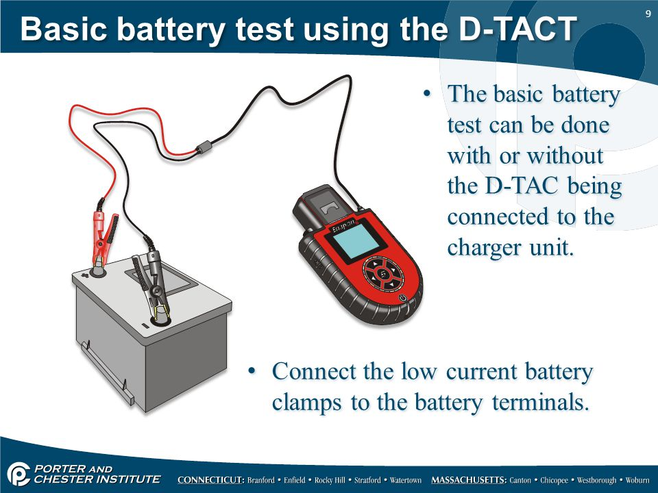 9 Basic battery test using the D-TACT The basic battery test can be done with or without the D-TAC being connected to the charger unit.
