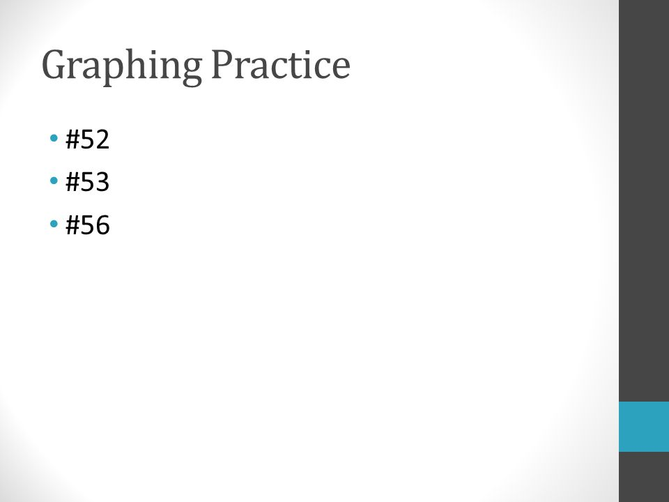 Graphing Practice #52 #53 #56