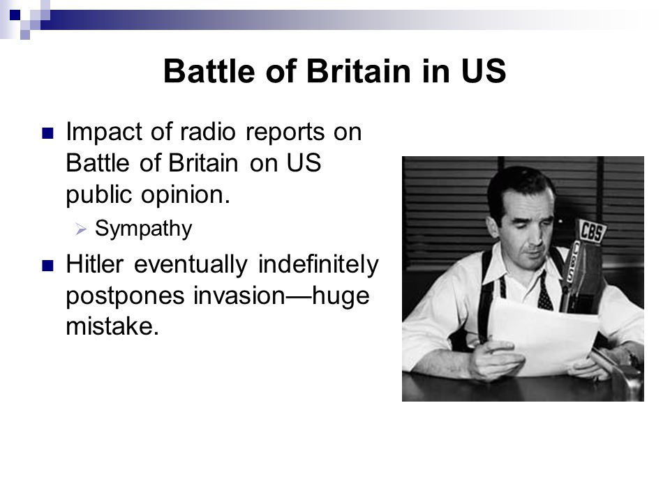 Battle of Britain August 1940 Battle of Britain begins Battle rages for months. German advantages British advantages. British planes chew up Luftwaffe