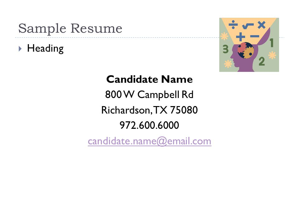 Sample Resume  Heading Candidate Name 800 W Campbell Rd Richardson, TX