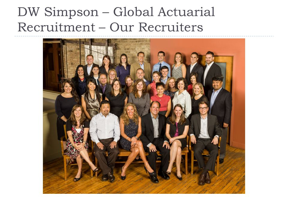 DW Simpson – Global Actuarial Recruitment – Our Recruiters