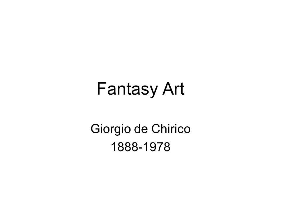 Fantasy Art Giorgio de Chirico 1888-1978