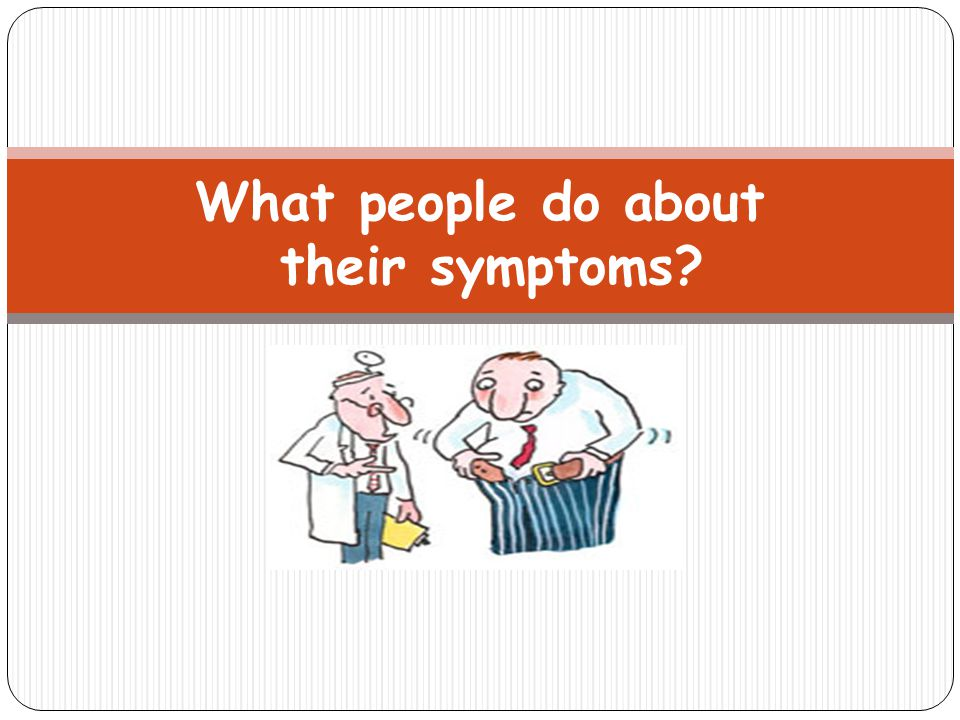 What people do about their symptoms