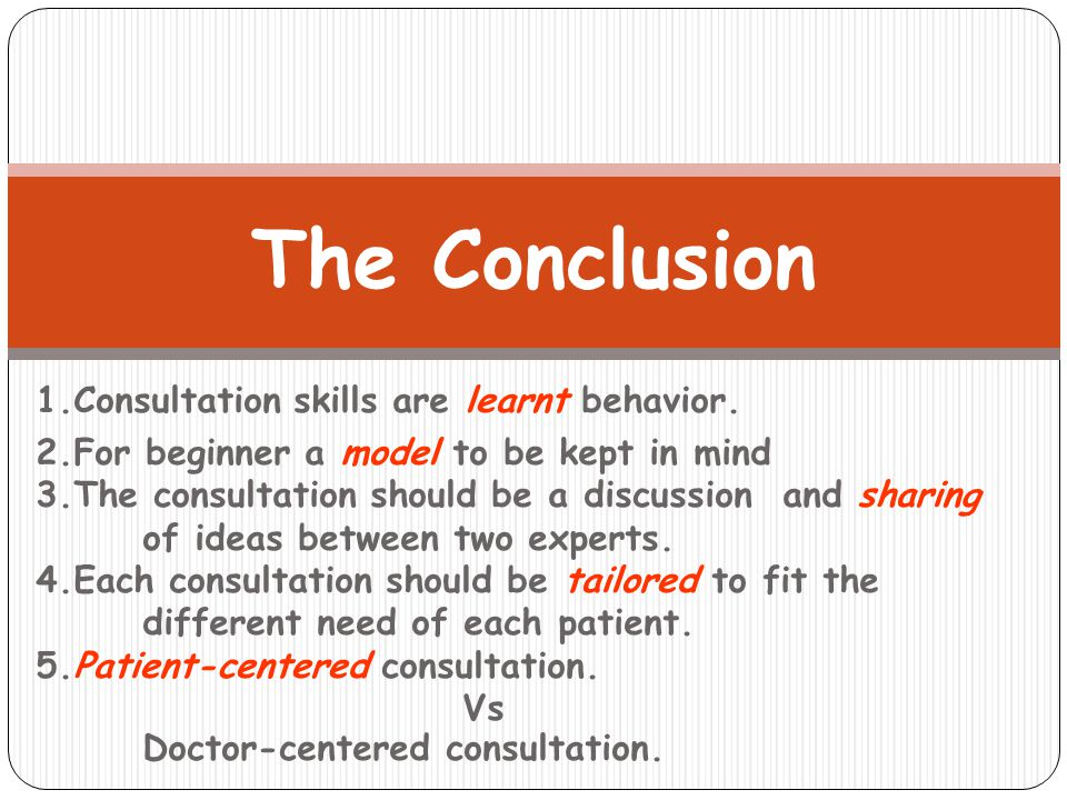 1.Consultation skills are learnt behavior.