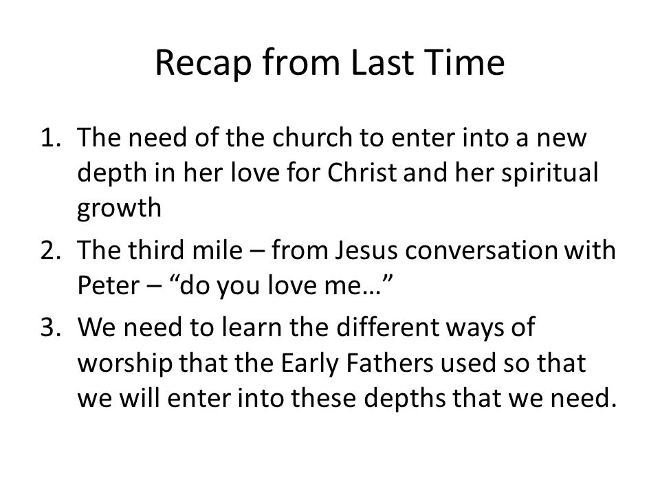 Thanksgiving & Repentance As an entrance to each hour of prayer.