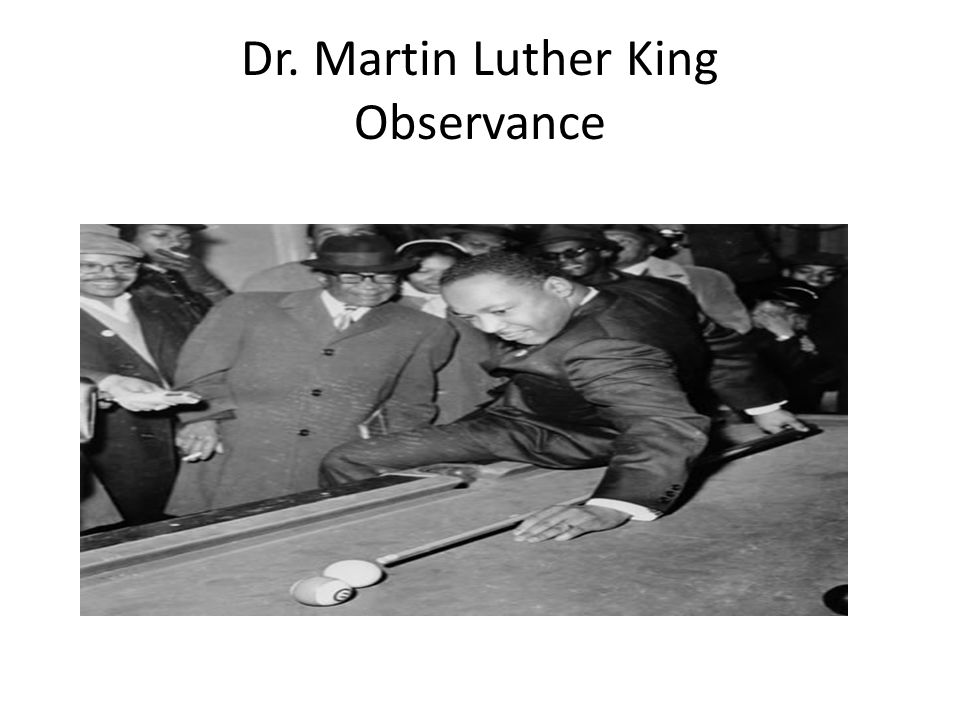 Dr. Martin Luther King Observance