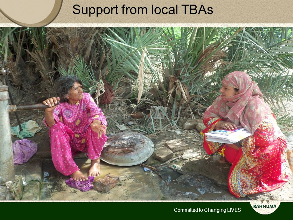 Committed to Changing LIVES Support from local TBAs