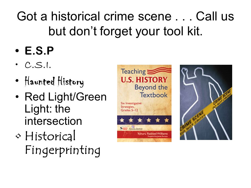 Got a historical crime scene... Call us but don't forget your tool kit.