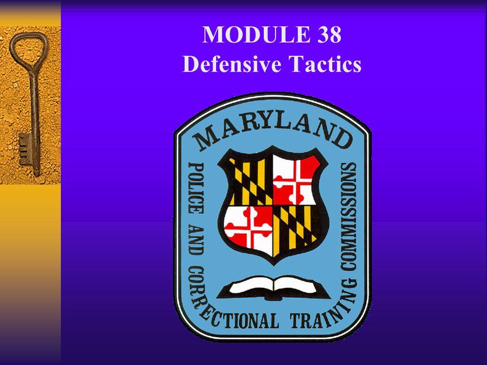 DEFENSIVE TACTICS A.Objective 1.