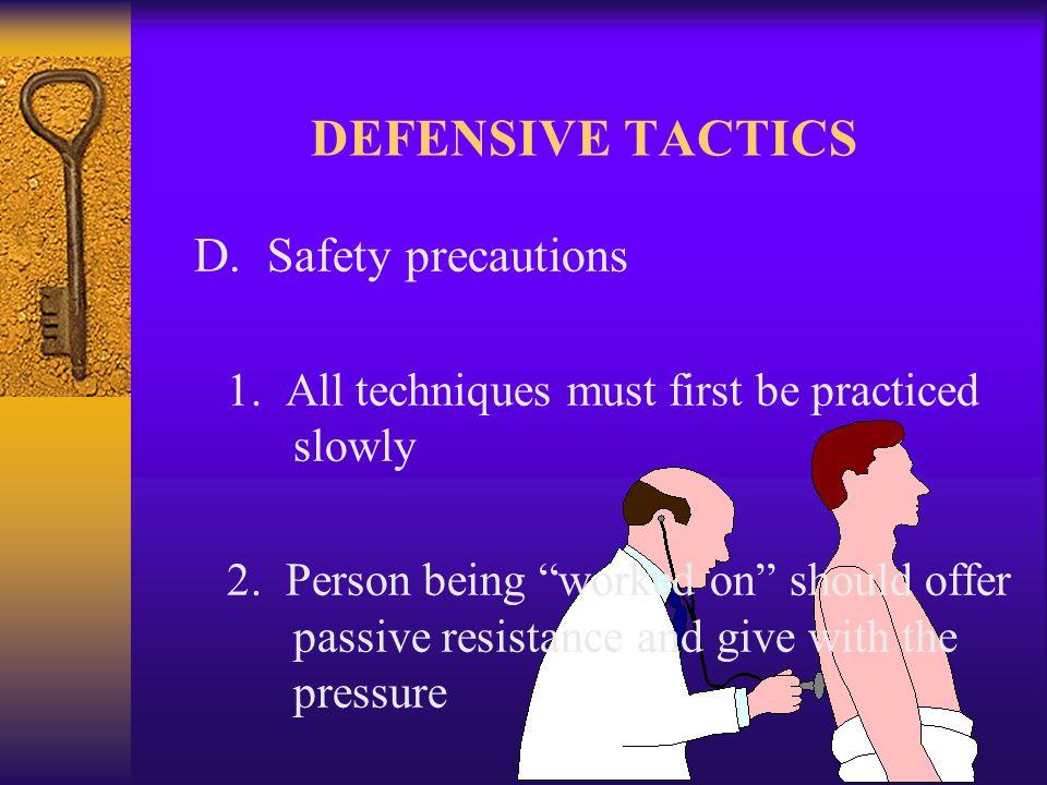 DEFENSIVE TACTICS 3.
