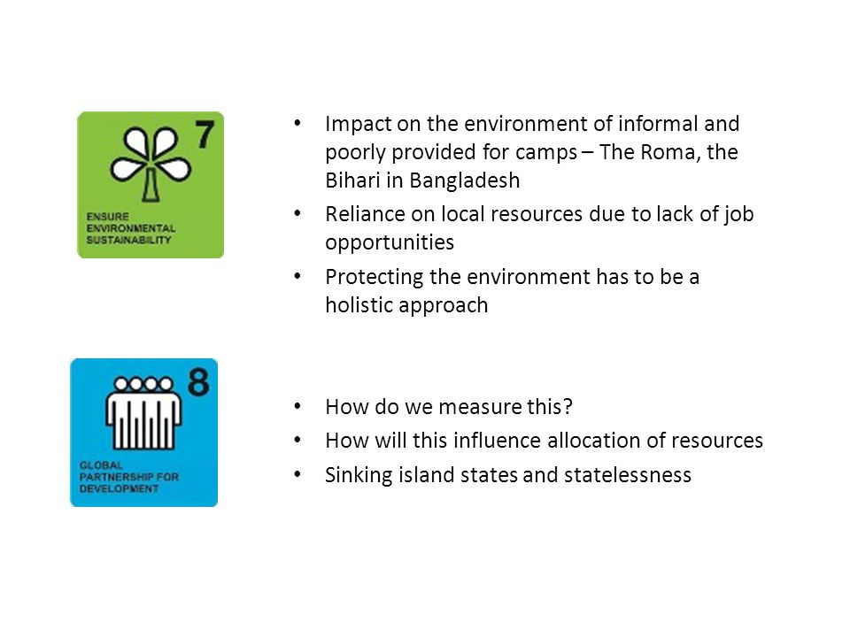 Summary Main areas of concern  Lack of understanding of the link  Lack of resource allocation to assist the stateless  The detrimental impact of not working with the statelessness on the surrounding population  Failing to help the worlds poorest  The need to explore a board range of issues ands integrate an understanding of the stateless within the mainstream of development and humanitarian initiatives.