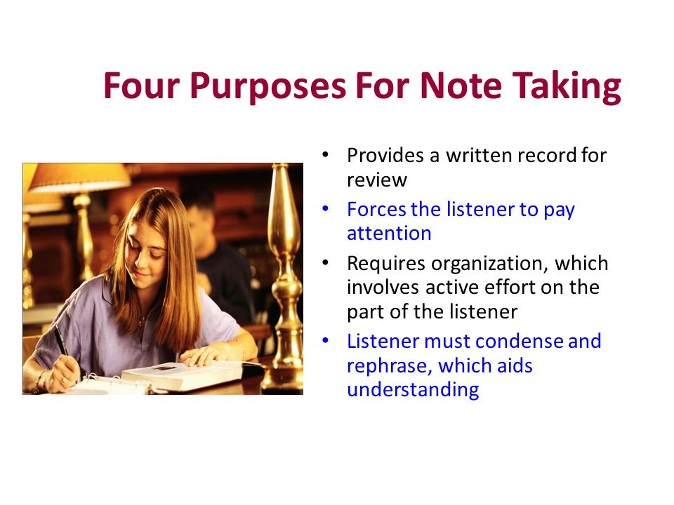 Cornell Method (continued) When to use:  In ANY lecture situation Advantages:  Provides an organized and systematic means for recording and reviewing notes  Easy format for pulling out major concepts and ideas  Simple and efficient  Saves time and effort  A Do-it-right-in-the-first-place method Disadvantages:  None