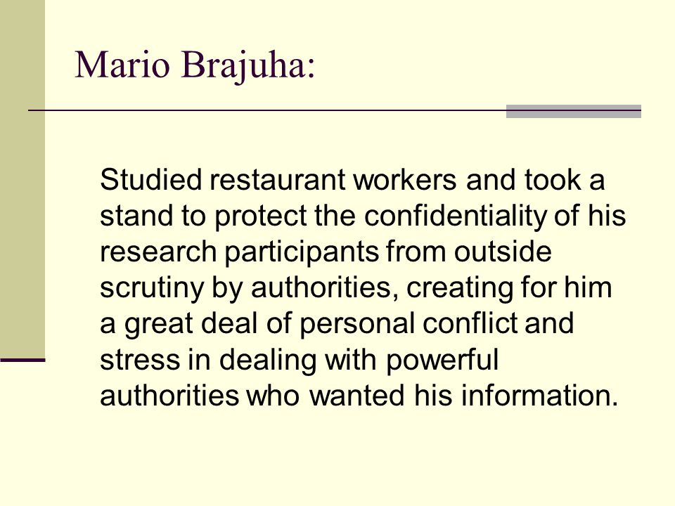 Mario Brajuha: Studied restaurant workers and took a stand to protect the confidentiality of his research participants from outside scrutiny by author