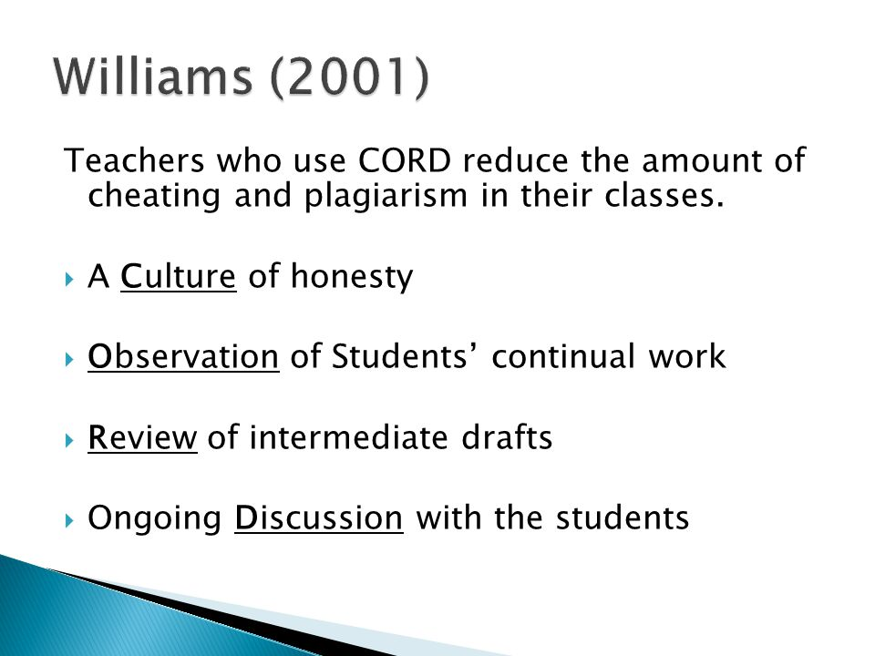 Teachers who use CORD reduce the amount of cheating and plagiarism in their classes.