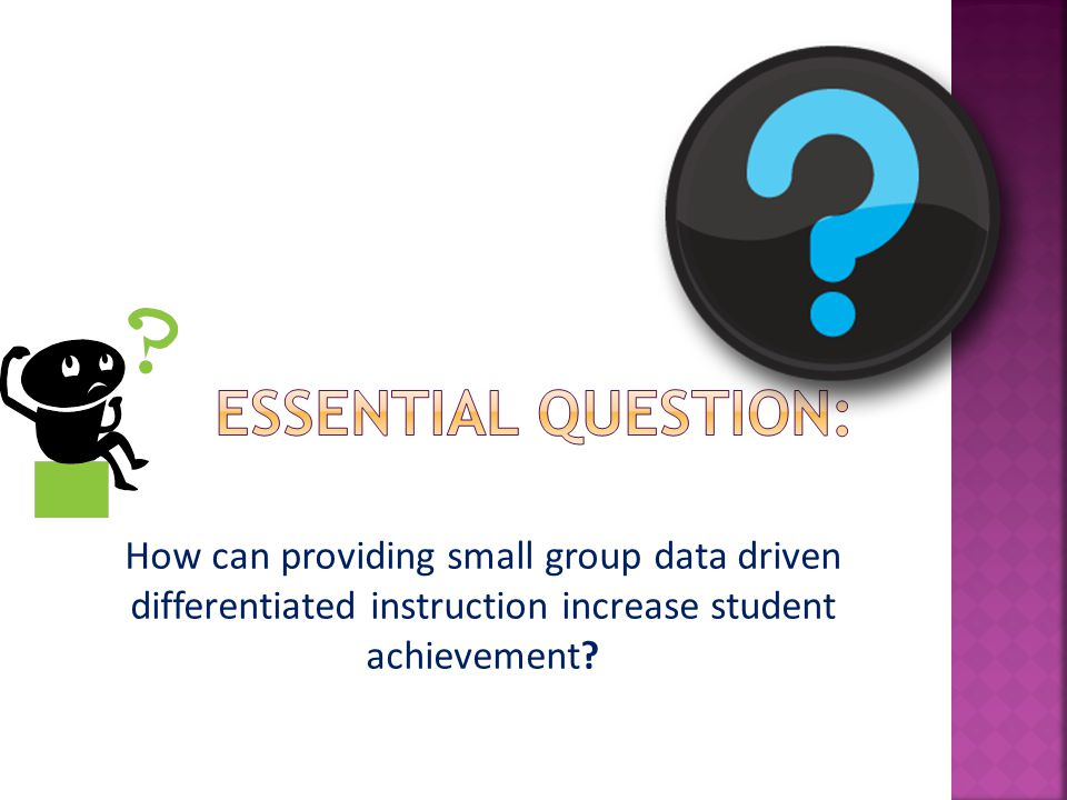 How can providing small group data driven differentiated instruction increase student achievement?