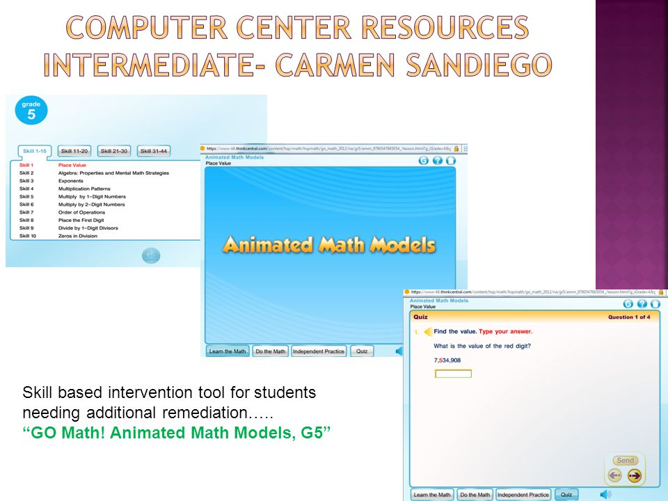 """Skill based intervention tool for students needing additional remediation….. """"GO Math! Animated Math Models, G5"""""""
