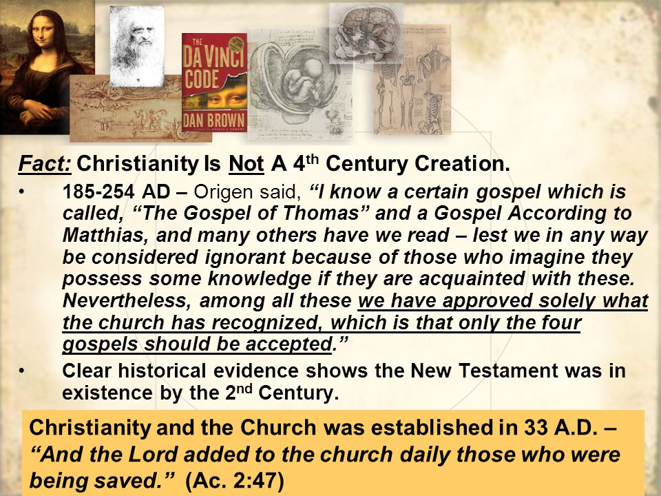 Fact: Christianity Is Not A 4 th Century Creation.