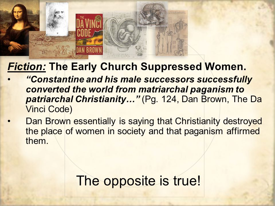Fiction: The Early Church Suppressed Women.