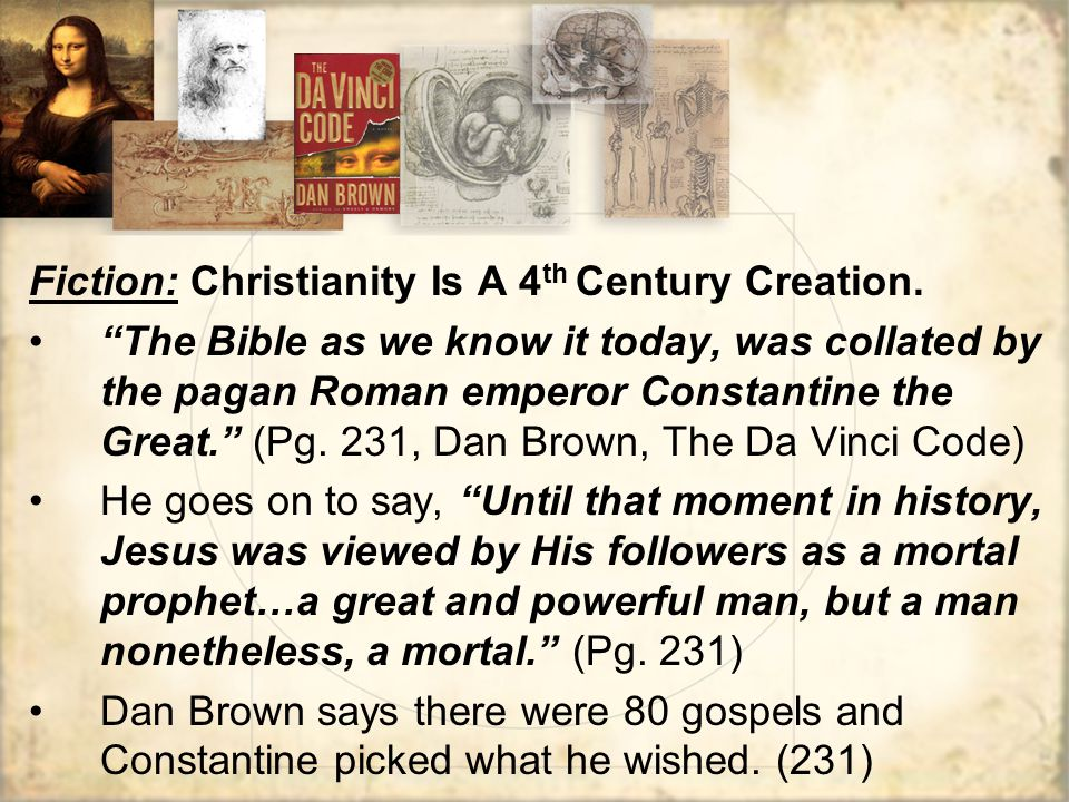 Fiction: Christianity Is A 4 th Century Creation.