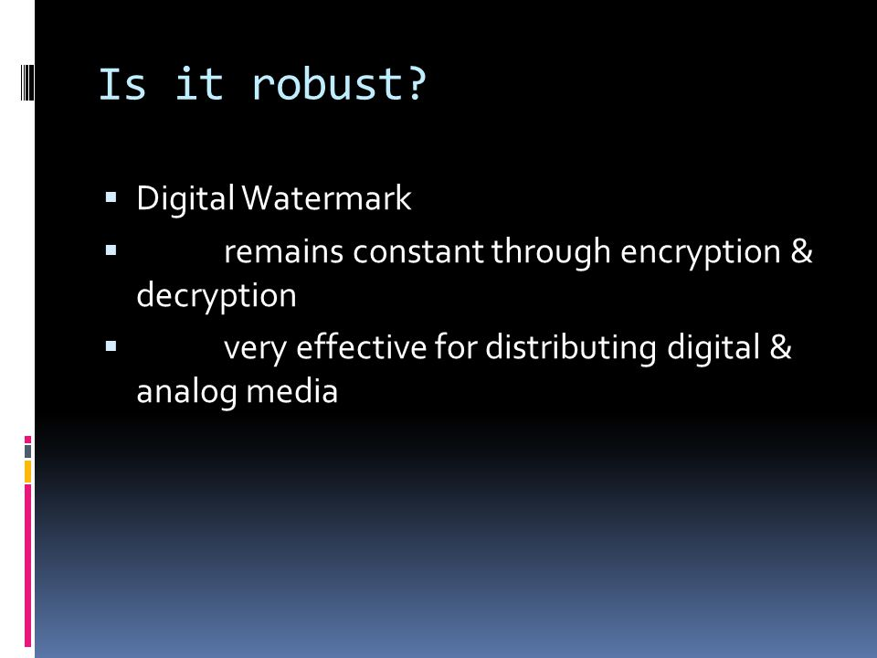 Is it robust.