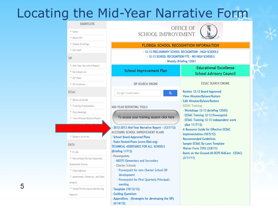 Locating the Mid-Year Narrative Form 5 http://osi.dadeschools.net