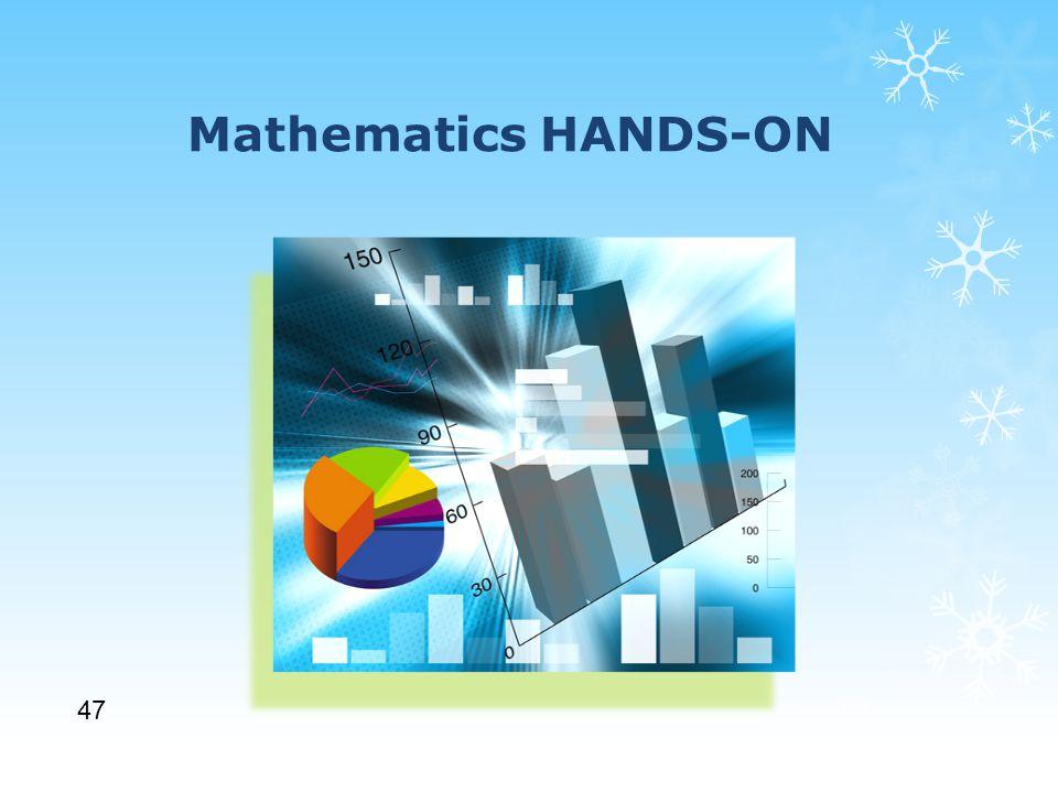 Mathematics HANDS-ON 47