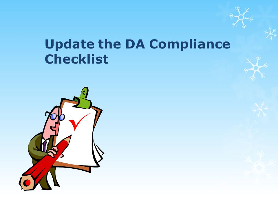 Update the DA Compliance Checklist 75