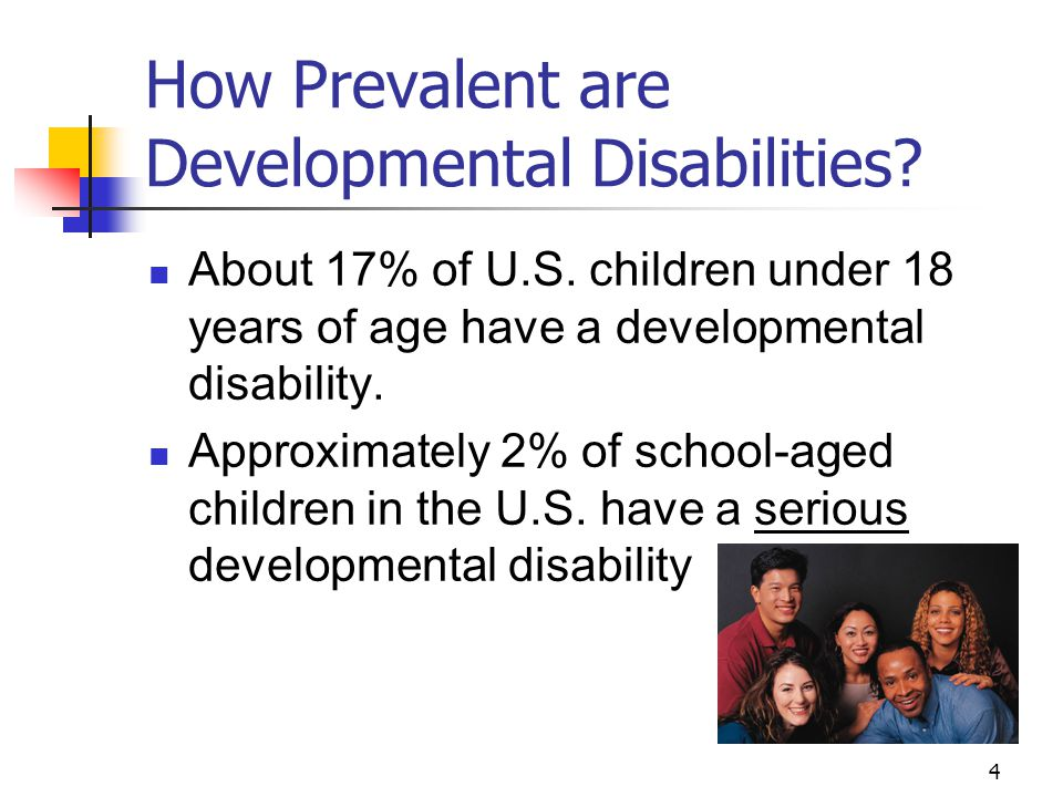 5 What are the Major Developmental Disabilities.