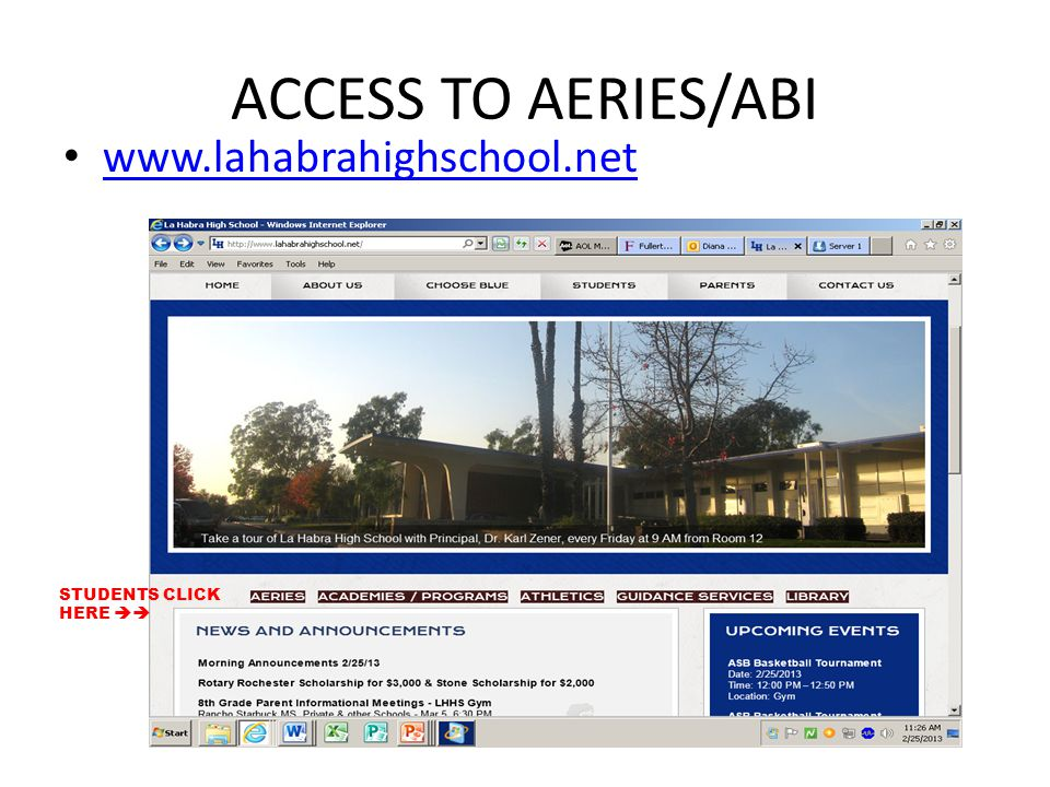 ACCESS TO AERIES/ABI www.lahabrahighschool.net STUDENTS CLICK HERE 