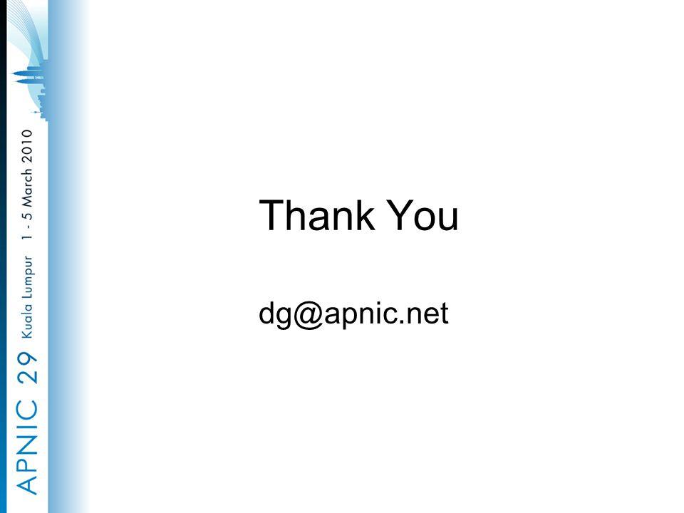 Thank You dg@apnic.net