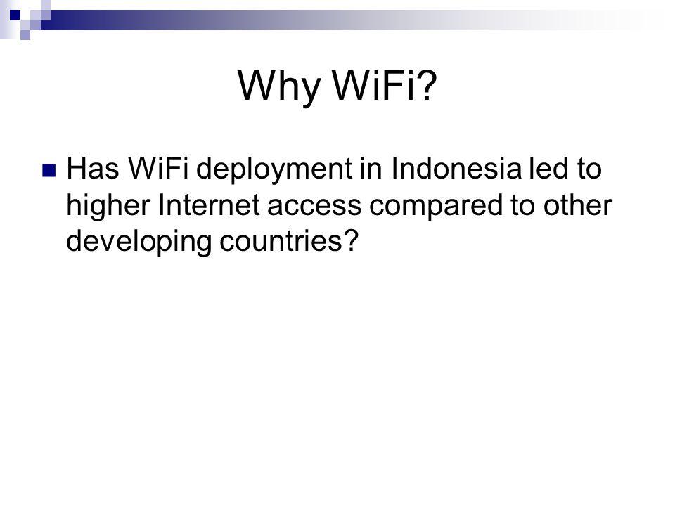 Why WiFi.
