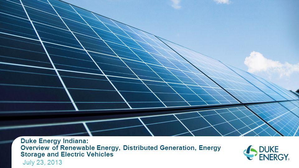 Agenda Duke Energy offerings:  Net metering  Qualifying Facility Tariff  GoGreen Power  Emerging Technology Department  Electric Vehicle  Energy Storage  Commercial Renewable Energy 2