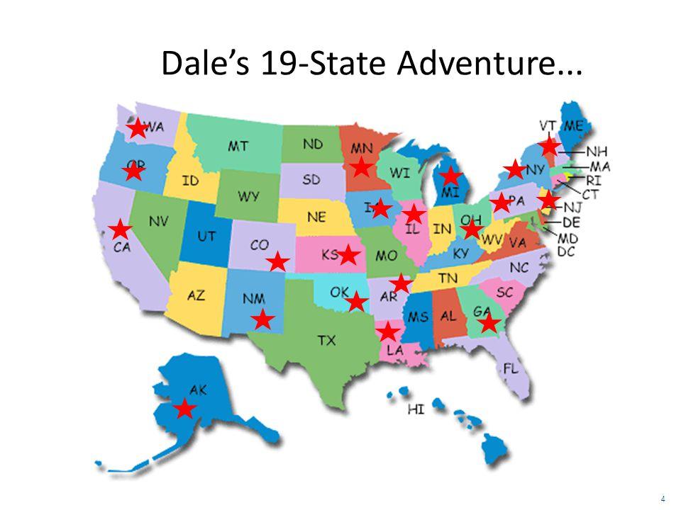 Dale's 19-State Adventure... 4 4