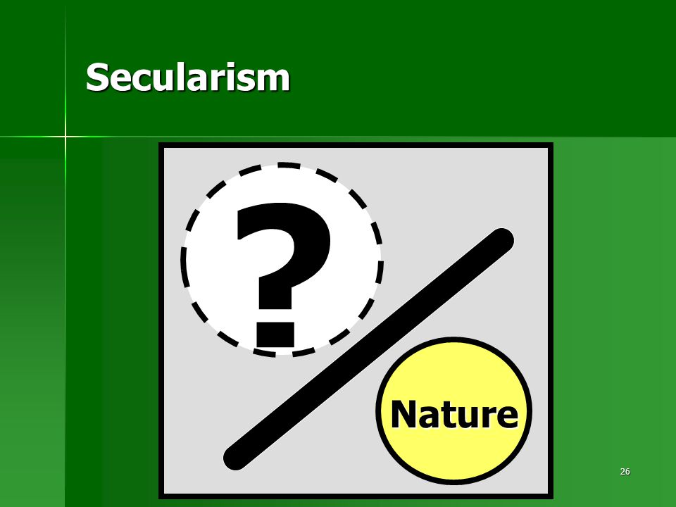 26 Secularism Nature