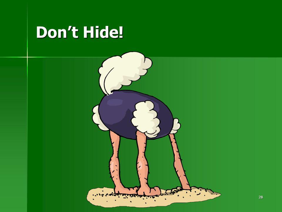 28 Don't Hide!
