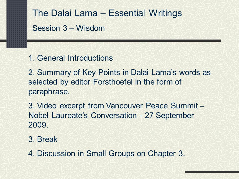 The Dalai Lama – Essential Writings Session 3 – Wisdom 1.