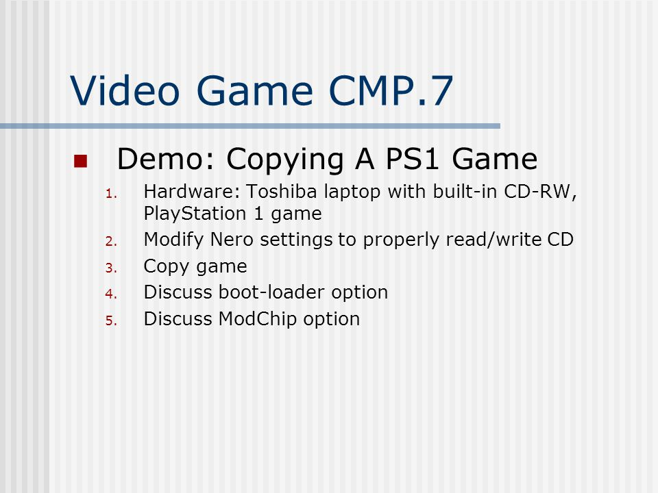 Video Game CMP.7 Demo: Copying A PS1 Game 1.