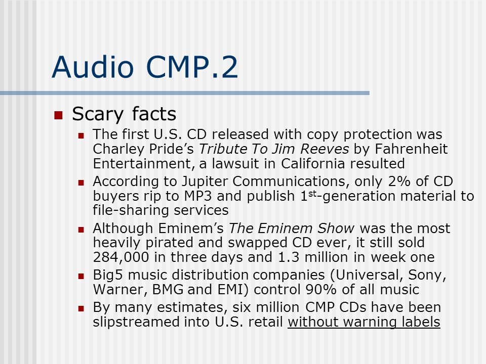 Audio CMP.2 Scary facts The first U.S.