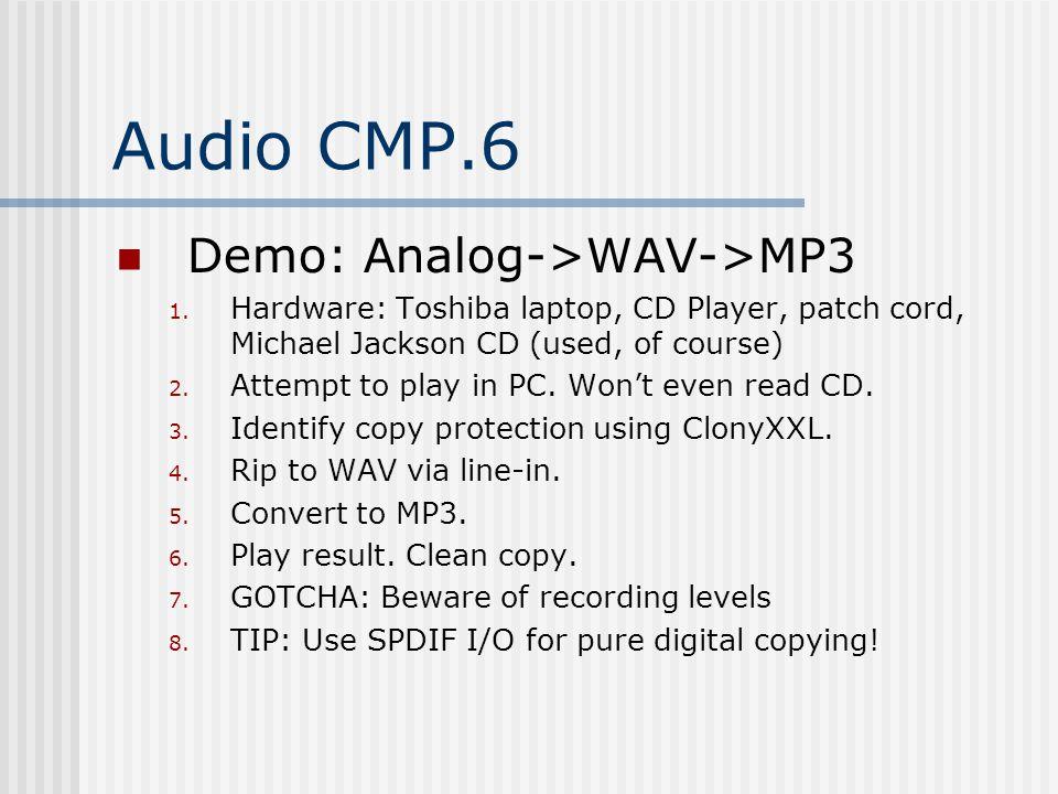 Audio CMP.6 Demo: Analog->WAV->MP3 1.