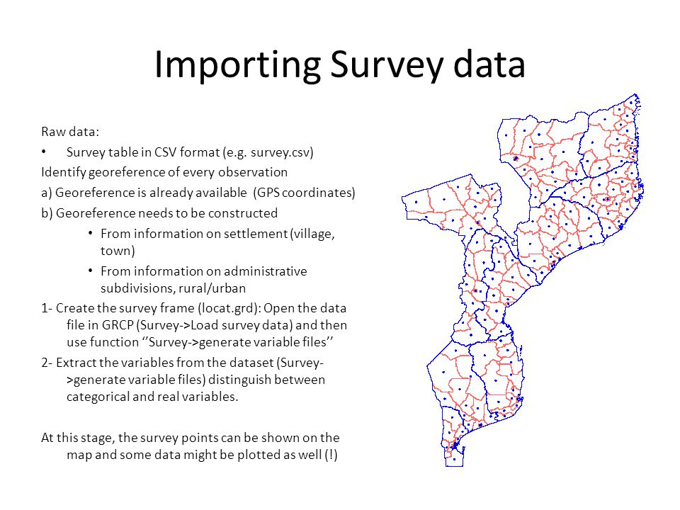 Importing Survey data Raw data: Survey table in CSV format (e.g.