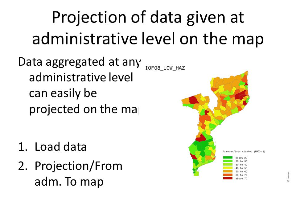 Projection of data given at administrative level on the map Data aggregated at any administrative level can easily be projected on the map.