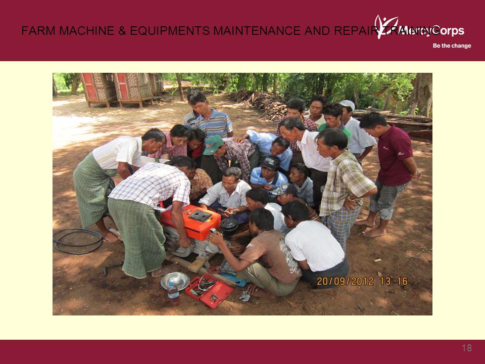 FARM MACHINE & EQUIPMENTS MAINTENANCE AND REPAIR TRAINING 18