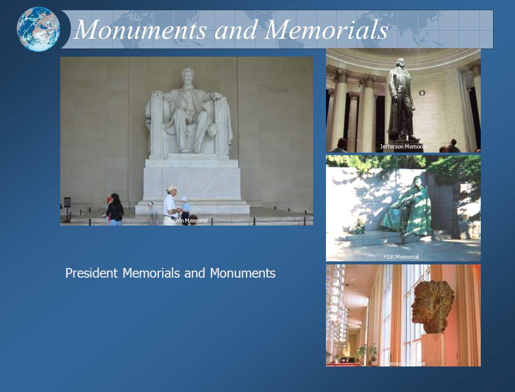 Monuments and Memorials Lincoln Memorial Jefferson Memorial Kennedy Center FDR Memorial President Memorials and Monuments