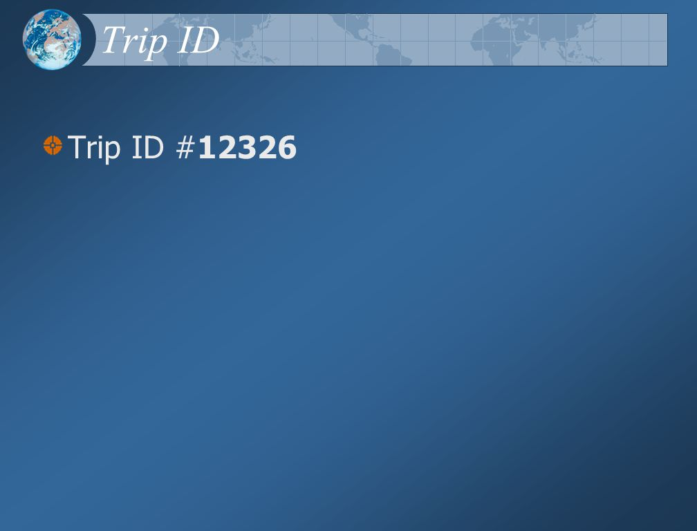 Trip ID Trip ID #12326