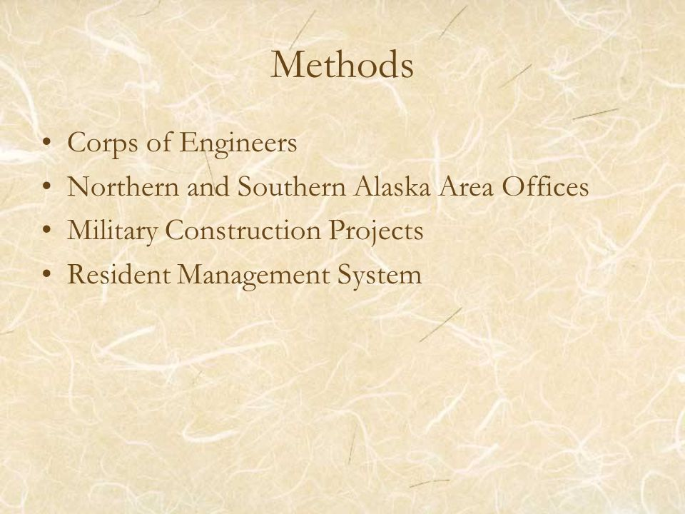 Methods Corps of Engineers Northern and Southern Alaska Area Offices Military Construction Projects Resident Management System