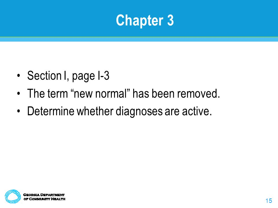15 Chapter 3 Section I, page I-3 The term new normal has been removed.