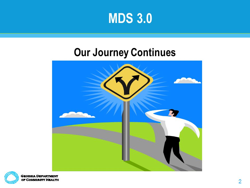 2 MDS 3.0 Our Journey Continues