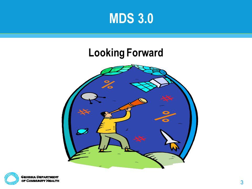 3 MDS 3.0 Looking Forward
