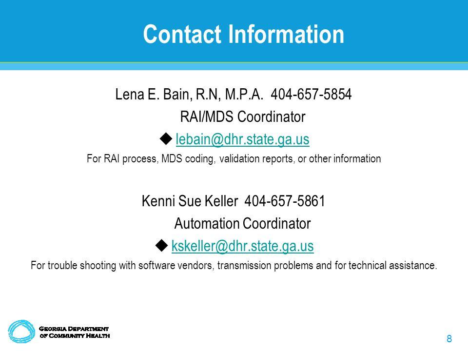 8 Contact Information Lena E. Bain, R.N, M.P.A.