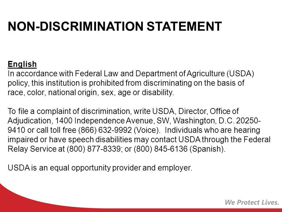 NON-DISCRIMINATION STATEMENT Spanish De acuerdo con la ley federal y las politicas del Departamento de Agricultura de los EE.UU.
